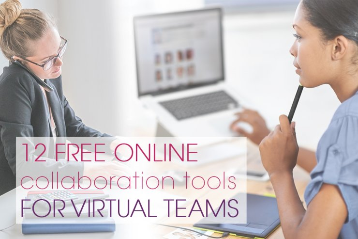 12 Free Online Collaboration Tools For Virtual Teams