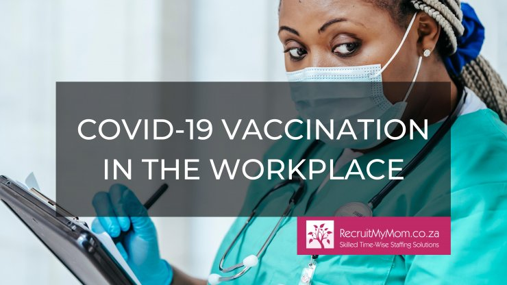 Covid-19 vaccinations in the workplace