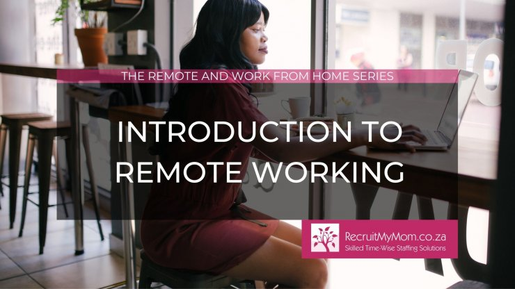 Introduction to remote working
