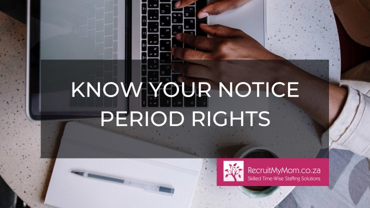 Know your notice period rights