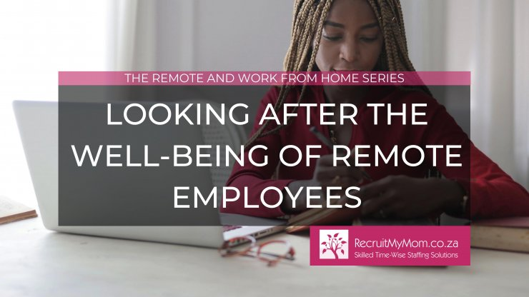 Looking after the well-being of remote employees