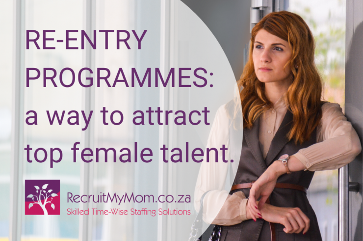 Re-entry programmes on the rise as a way to attract top female talent.