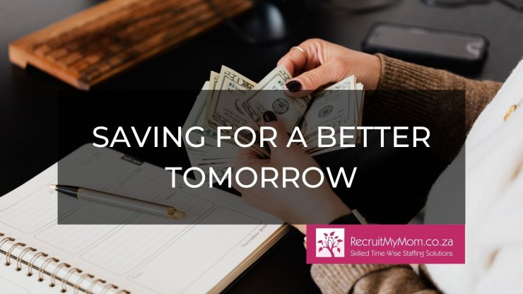 Saving for a Better Tomorrow