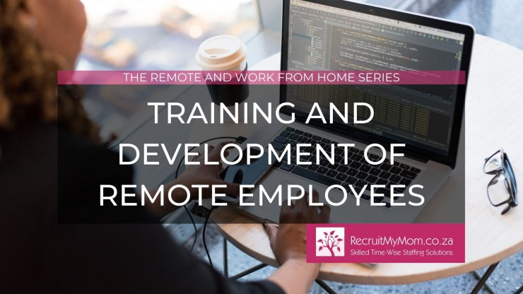 Training and development of remote employees