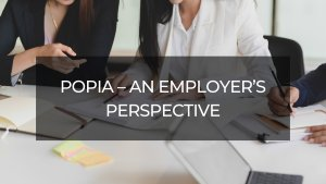 Protection of Personal Information Act (POPIA) - An Employer's Perspective