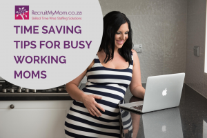 Time saving tips for busy working moms