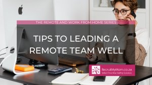 Tips to leading a remote team well