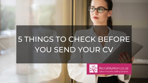 5 Things to Check Before You Send Your CV