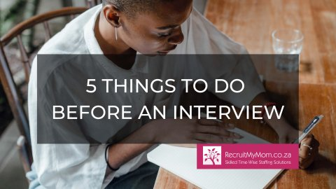 5 Things to do before an Interview