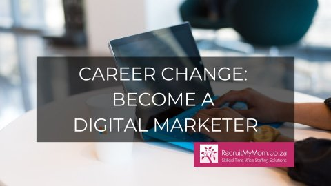Career Change: Become a Digital Marketer