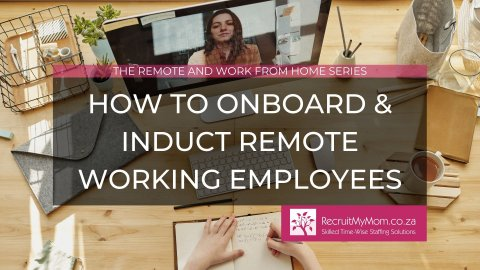 How to onboard and induct remote working employees