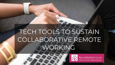 Tech tools to sustain collaborative remote working