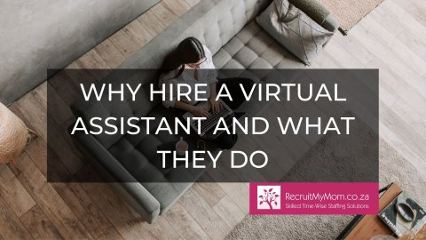 Why hire a Virtual Assistant and what they do
