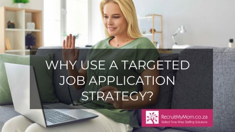 Why Use A Targeted Job Application Strategy?